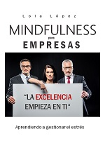 "Libro ""Mindfulness para empresas. La excelencia empieza en ti"""